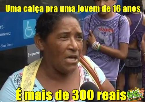 é mais de 300 reais