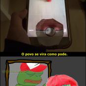 Enquanto Pokemon Go, não chega no Brasil...