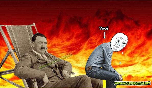Se rir vai sentar no colinho do Hitler