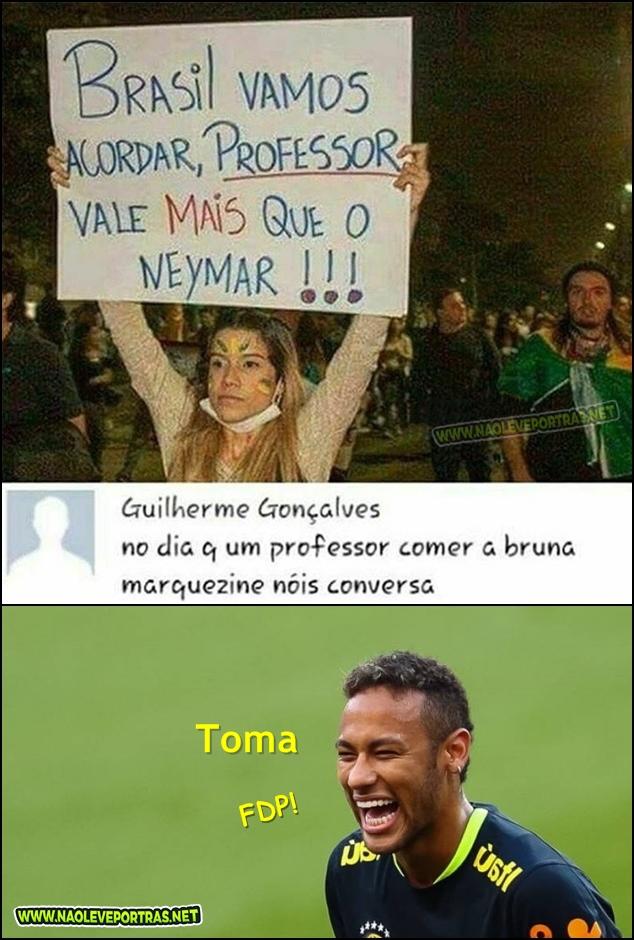 Professor vale mais do que o Neymar?
