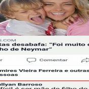 A dura vida da mãe do filho de Neymar