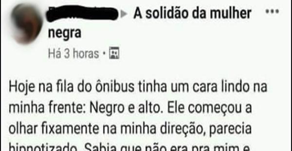 O triste desabafo de uma mulher negra