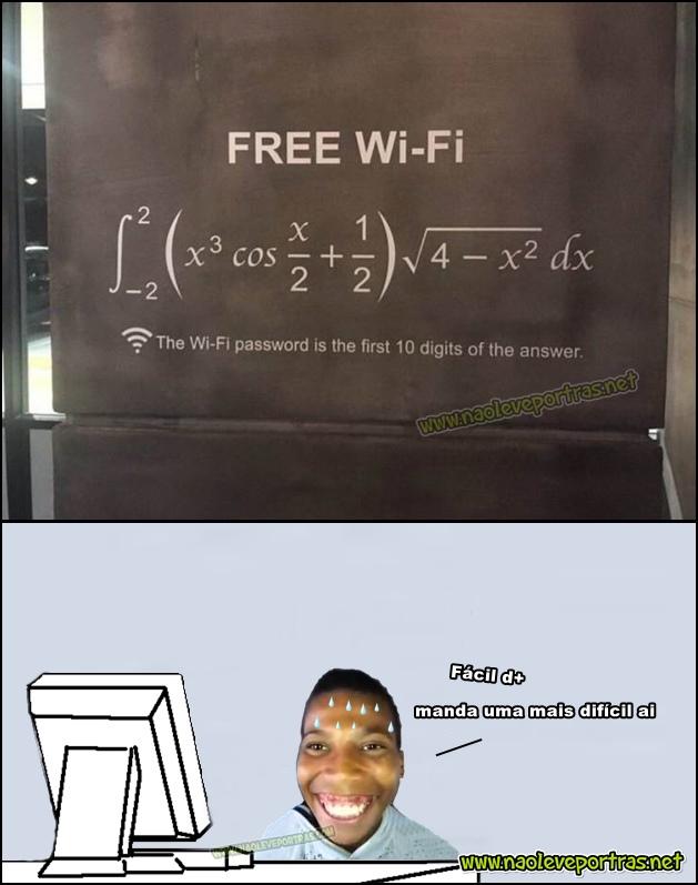 WI-FI gratuito, a senha é o resultado da conta
